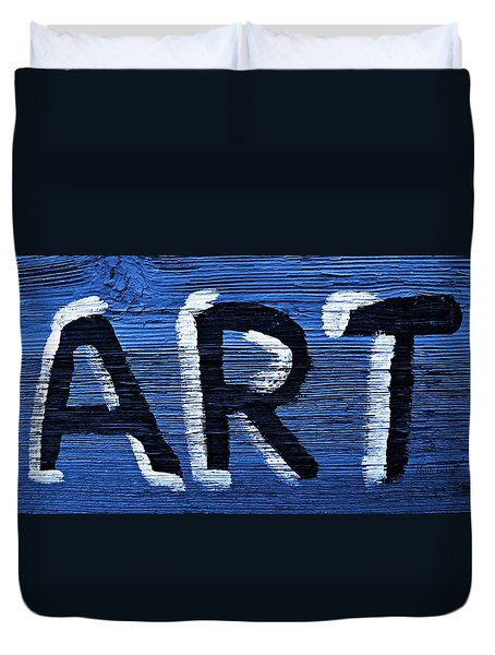 ART Duvet Cover by Chris Berry