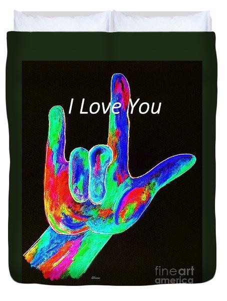 Asl I Love You On Black Duvet Cover by Eloise Schneider