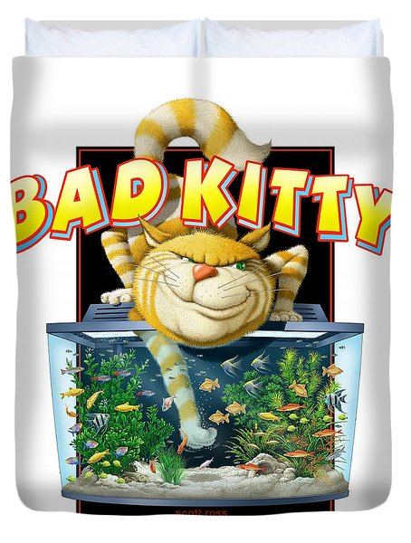 Bad Kitty Duvet Cover by Scott Ross