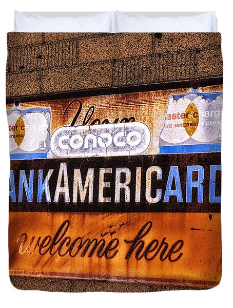 Bankamericard Welcome Here Duvet Cover by Priscilla Burgers