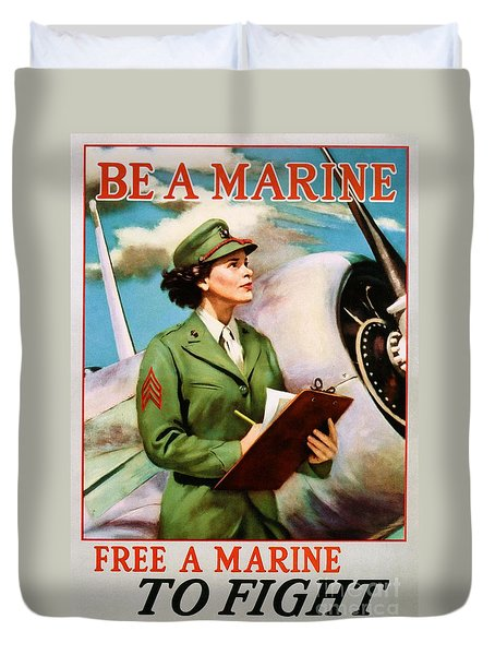 Be A Marine - Free A Marine To Fight Duvet Cover