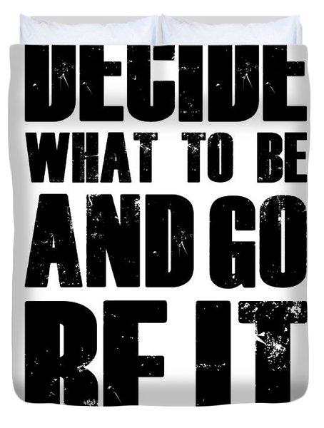Be It Poster White Duvet Cover