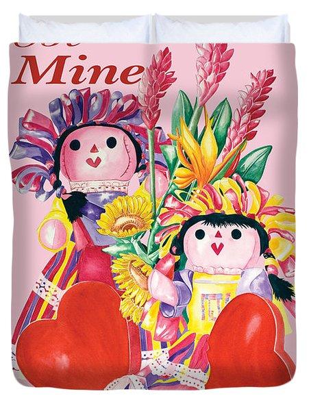 Be Mine-forever Duvet Cover