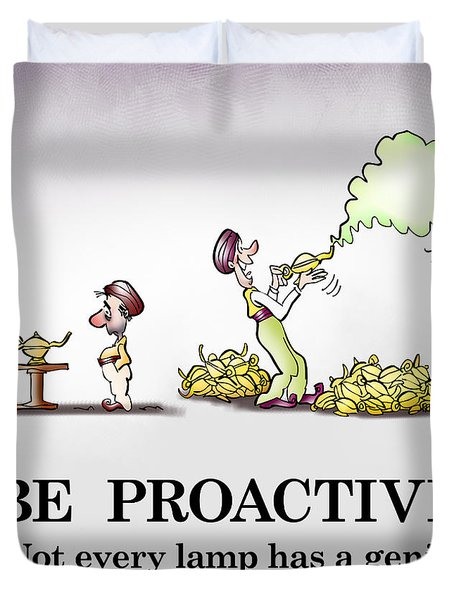Be Proactive Duvet Cover