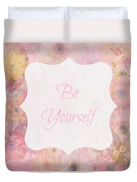 Be Yourself Daisies Duvet Cover by Inspired Arts
