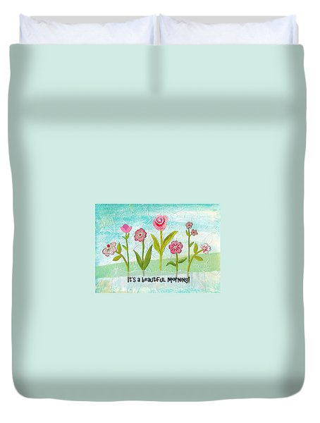 Beautiful Morning Duvet Cover by Carla Parris