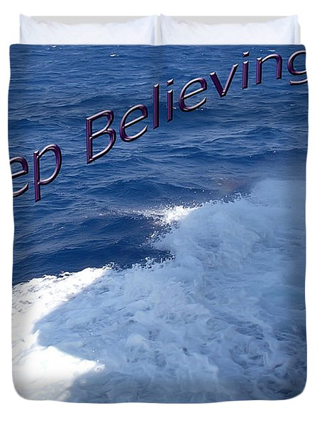 Duvet Cover featuring the photograph Believe by Aimee L Maher Photography and Art Visit ALMGallerydotcom