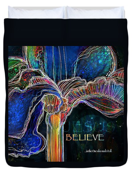 Believe Duvet Cover