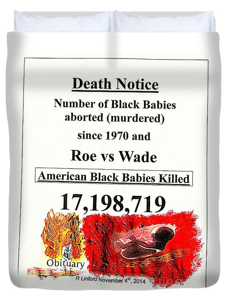 Black Babies Killed Aborted Murdered 1 Since 1970 And Roe Vs Wade Duvet Cover by Richard W Linford