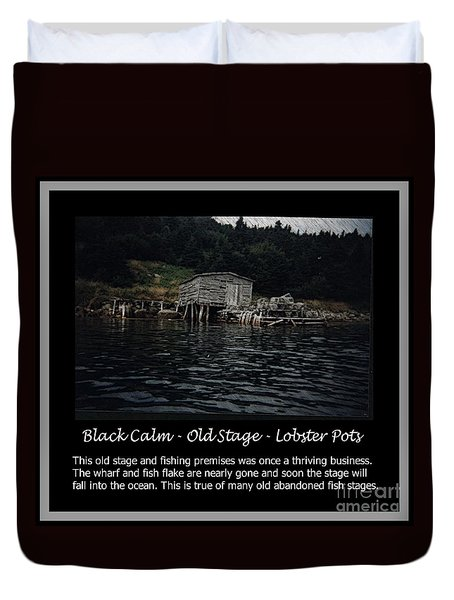 Black Calm - Old Stage - Lobster Pots Duvet Cover by Barbara Griffin