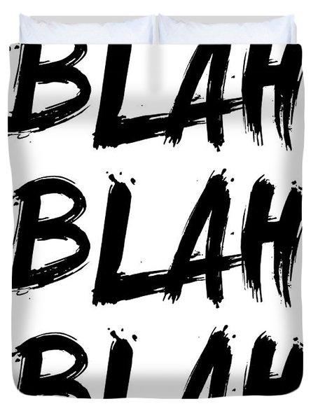 Blah Blah Blah Poster White Duvet Cover