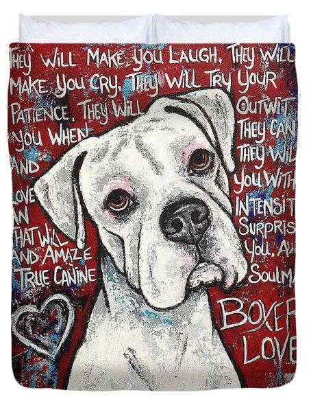 Boxer Love Duvet Cover by Stephanie Gerace