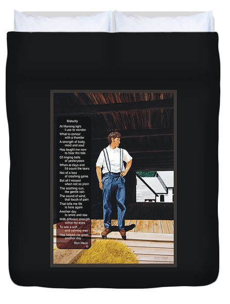 Boy In The Barn / Maturity Duvet Cover by Ron Haist