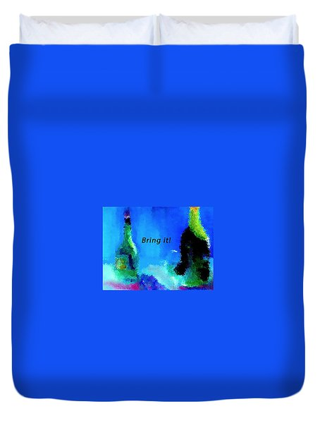 Duvet Cover featuring the painting Bring It by Lisa Kaiser