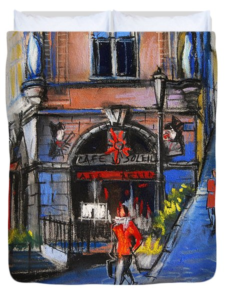 Cafe Du Soleil - Place De La Trinite - Lyon France Duvet Cover