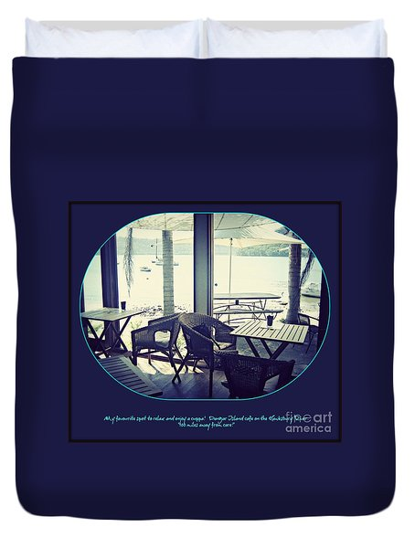 Duvet Cover featuring the photograph Cafe On The River by Leanne Seymour