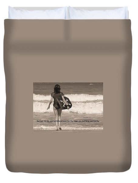 Catch A Wave Quote Duvet Cover by JAMART Photography