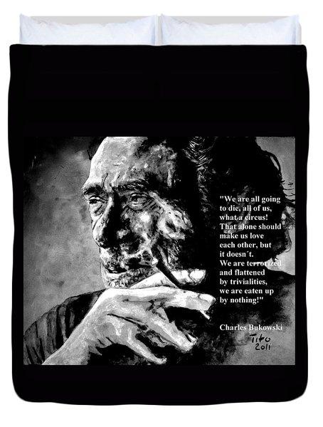 Charles Bukowski Duvet Cover by Richard Tito