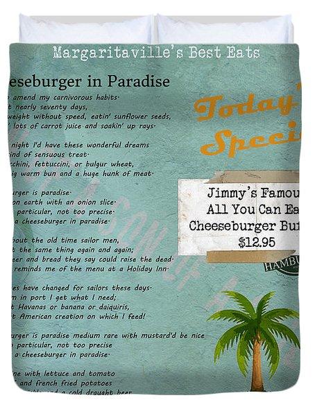 Cheeseburger In Paradise Jimmy Buffet Tribute Menu  Duvet Cover by Nola Lee Kelsey