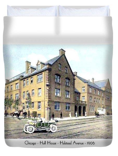 Chicago Illinois - Hull House - Halstead Avenue - 1906 Duvet Cover