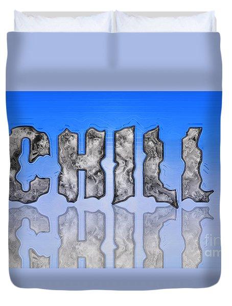 Chill Digital Art Prints Duvet Cover