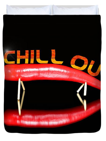 Chilli Pepper And Text Chill Out Duvet Cover