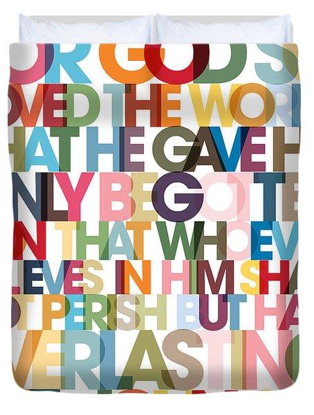 Christian Art- John 3 16 Versevisions Poster Duvet Cover