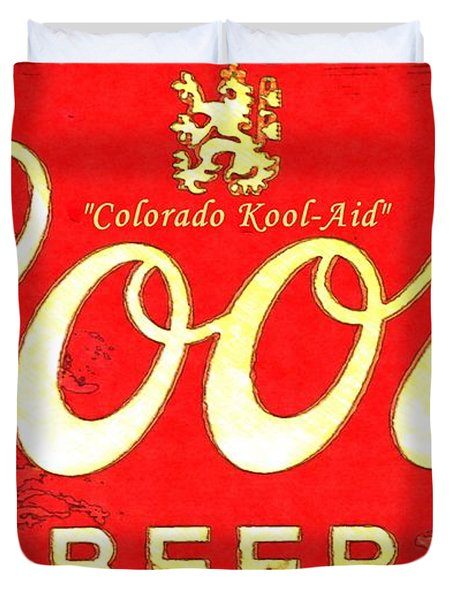 Colorado Kool-aid Duvet Cover by Barbara Chichester