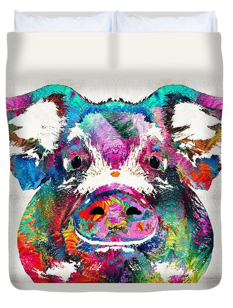 Colorful Pig Art - Squeal Appeal - By Sharon Cummings Duvet Cover by Sharon Cummings