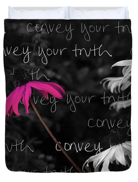 Duvet Cover featuring the photograph Convey Your Truth by Lauren Radke