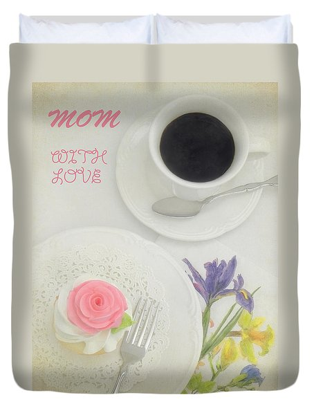 Cupcake And Coffee For Mom Duvet Cover by Sandi OReilly