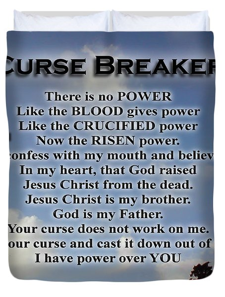 Curse Breaker Duvet Cover