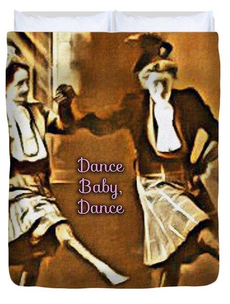 Dance Baby Dance Duvet Cover