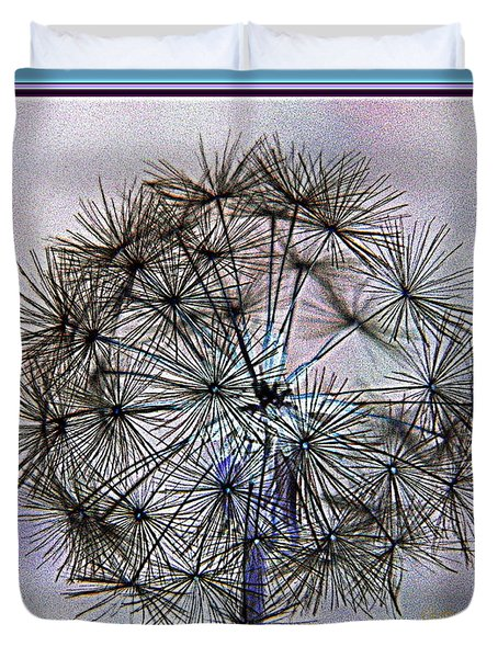 Duvet Cover featuring the photograph Dandelion Blue And Purple by Kathy Barney