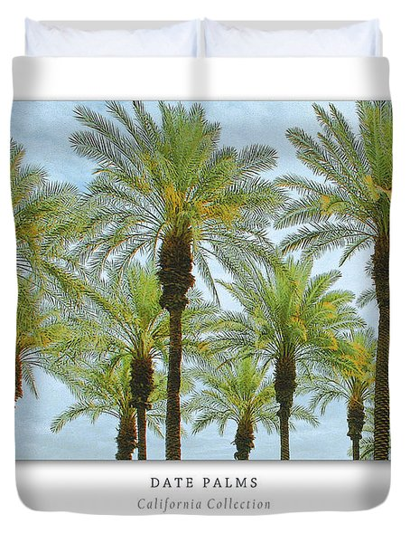 Date Palms Art Poster - California Collection Duvet Cover