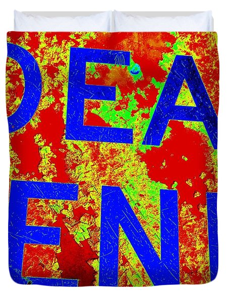 Dead End Duvet Cover by Ed Weidman
