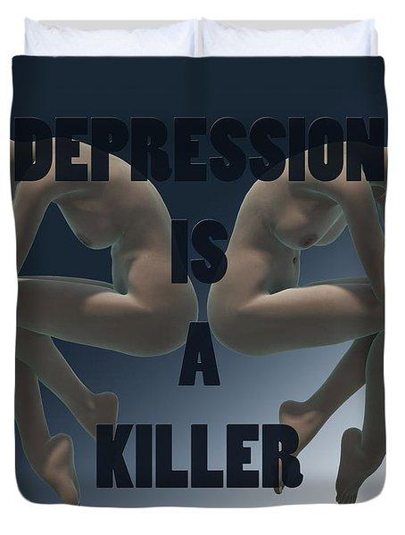 Depression Is A Killer Duvet Cover by Sir Josef - Social Critic - ART