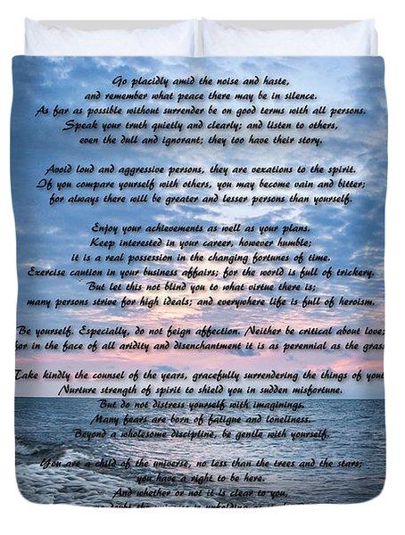 Desiderata Wisdom Duvet Cover