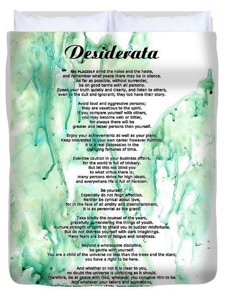 Desiderata - Words Of Wisdom Duvet Cover by Sharon Cummings