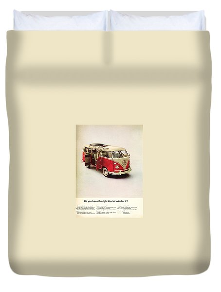 Do You Have The Right Kind Of Wife For It Duvet Cover by Nomad Art and Design