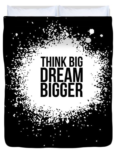 Dream Bigger Poster Black Duvet Cover