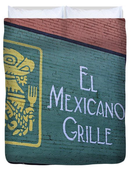 Duvet Cover featuring the photograph El Mexicano Grille by Jerry Bunger