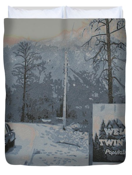 Duvet Cover featuring the painting Entering The Town Of Twin Peaks 5 Miles South Of The Canadian Border by Luis Ludzska