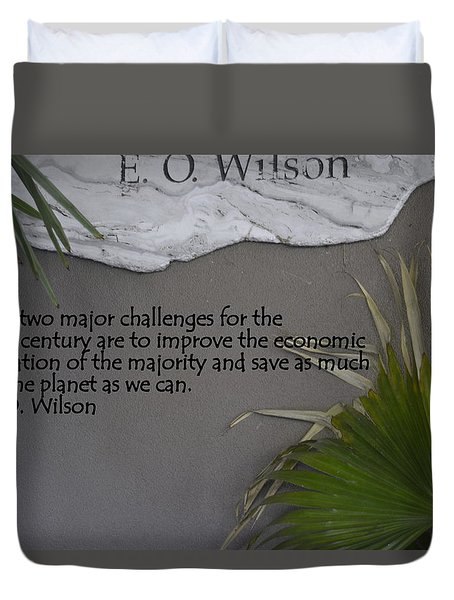 E.o. Wilson Quote Duvet Cover