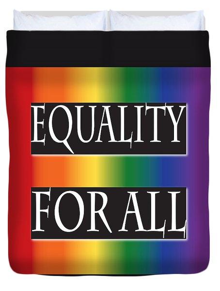 Equality Rainbow Duvet Cover by Jamie Lynn