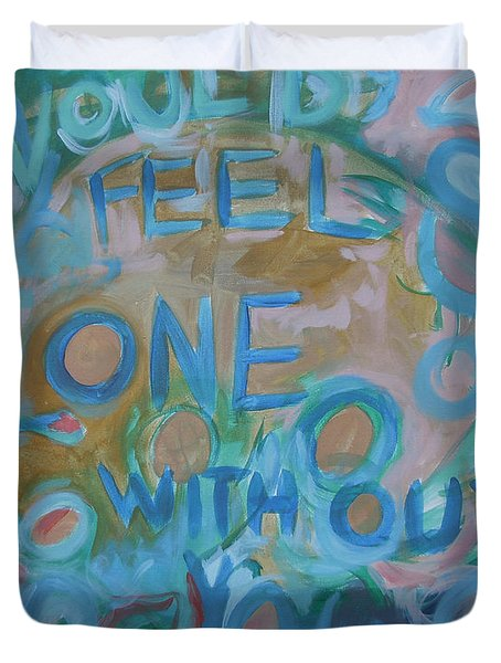 Feel One With You Duvet Cover