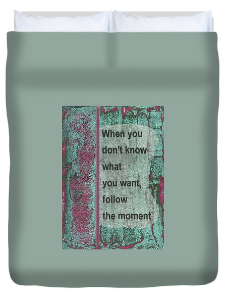 Follow The Moment Duvet Cover by Gillian Pearce