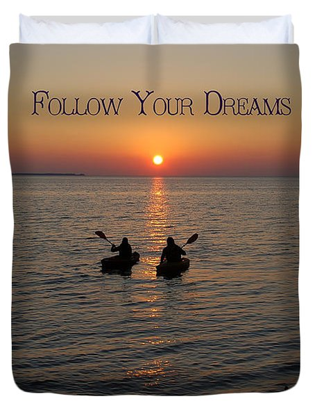 Follow Your Dreams Duvet Cover by Aimee L Maher Photography and Art Visit ALMGallerydotcom