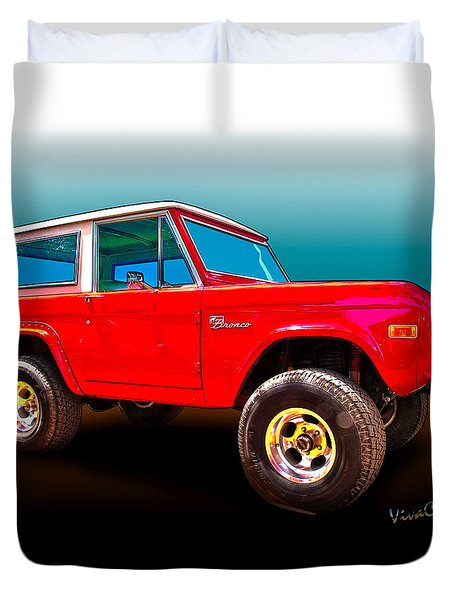 Ford Bronco Classic From Vivachas Hot Rod Art Duvet Cover