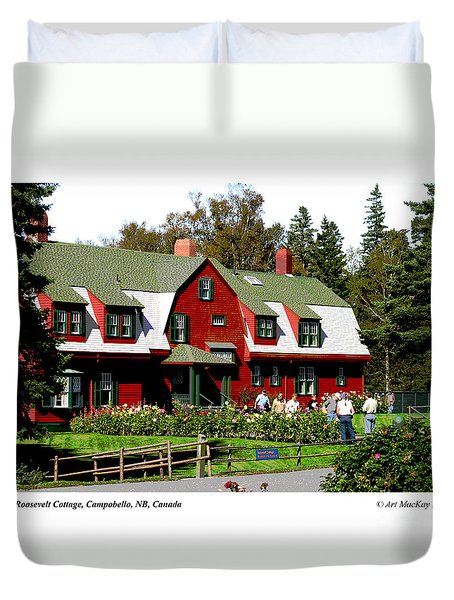Franklin D. Roosevelt Cottage Campobello Nb Duvet Cover